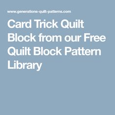 Card Trick Quilt Block from our Free Quilt Block Pattern Library