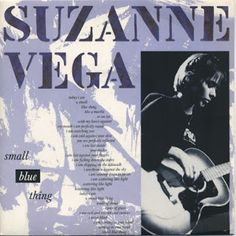 Smash Hits Singles: Suzanne Vega - Small Blue Thing (A&M)