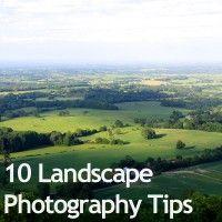 10 Landscape Photography Tips