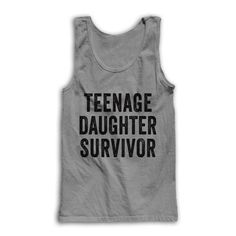 Teenage #Daughter Survivor by AwesomeBestFriendsTs on Etsy
