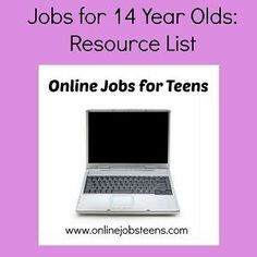 Jobs for 14 Year Olds. #jobsforteens #onlinejobs #workathome