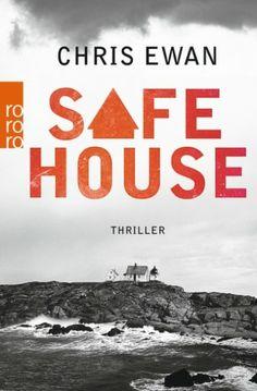 Safe House von Chris Ewan - Du hast es nur geträumt.