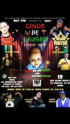 Cinco De Laugho Benefit Comedy show Ceres   This is a benefit comedy show for David Jesus Richardson. This will be a show not to miss. Dane Madden brings a great lineup : Insane Wayne, DJ Hocus, Lucky Dollaz, Natalie Starr and Dave Garret. Lucas will be hosting the show. Doors open at 7pm show starts at...   #209buzz  #modesto #stockton #turlock #merced #manteca #tracy #riverbank #oakdale #sonora #patterson #jackson #buzz #centralvalley #events #event #california #buzz209