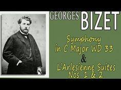 GEORGES BIZET -  SYMPHONY IN C MAJOR WD 33 & L'ARLESIENNE SUITES NOS. 1 & 2