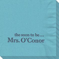 Personalized Soon to be Mrs Napkins, Wedding and Bridal Napkin Ideas, Create Beautiful & Unique Personalized Soon to be Mrs Napkins at Affordable Prices Wedding Bells, Fall Wedding, Dream Wedding, Wedding Stuff, Bride To Be Quotes, Rehearsal Bouquet, Bachelorette Weekend, Wedding Pinterest, Here Comes The Bride