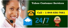 YAHOO E-MAIL SUPPORT AND HELP   YAHOO CUSTOMER SERVICE PHONE NUMBER 24/7  TOLL-FREE NUMBER FOR YAHOO – 1-844-656-7661  E-mail is the best way of communicating with peers in today's scenario. E-mail companies such as Yahoo have made this task of interaction and communication much easier.