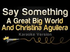 A Great Big World, Christina Aguilera - Say Something (Karaoke Version, No Backing Vocals) Karaoke Tracks, Karaoke Songs, Songs To Sing, Uptown Funk, Anna Nicole Smith, Celebrity Moms, Celebrity Style, Reading Music, Say Something