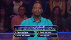 Tuesday, Brennen Dunn faces facts about #LouisCK on an all-new #MillionaireTV. Will the correct #FinalAnswer to this meal question leave Brennen full of money? Don't miss Tuesday's show with host Terry Crews and find out how Brennen responds. Go to www.millionairetv.com for local time and channel to watch!