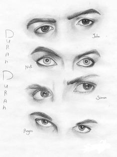 Duran Duran- They do have pretty eyes John Taylor, Roger Taylor, Nick Rhodes, Simon Le Bon, Lovely Eyes, Pretty Eyes, Writing Posters, Crush Love, Eye Sketch