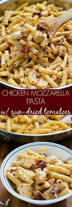 Chicken Mozzarella Pasta with Sun-Dried Tomatoes - This pasta is incredible! Easy and so flavorful!
