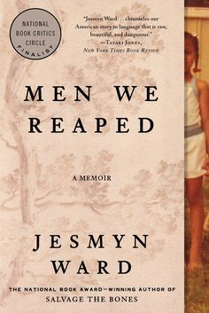 In this stirring and clear-eyed memoir, the 2011 National Book Award winner contends with the deaths of five young men dear to her, and the still great risk of being a black man in the rural South.