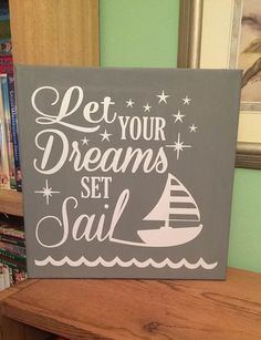 Let Your Dreams Set Sail Canvas Quote by CreativelyHandmadeNE