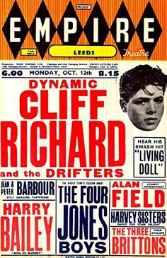 """Cliff Richard & The Drifters - Empire Theatre Leeds, c1959."" Fantastic Print Taken from A Vintage Concert Poster by Design Artist http://www.amazon.co.uk/dp/B00Y2M1NPI/ref=cm_sw_r_pi_dp_rzWxvb1XF3T1T"