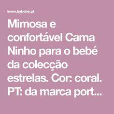 Mimosa e confortável Cama Ninho para o bebé da colecção estrelas. Cor: coral. PT: da marca portuguesa de artigos de bebé Gloop
