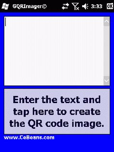 GQRImager©  This program converts text to a QR code that you can save in JPEG, GIF, TIFF, PNG or BMP image file format. Enter or paste the text that you want to convert and tap the button to create the QR image file and save in the selected image format. The Text -> QR code service is provided by www.Google.com  http://cebeans.com/gqrimagerp.htm