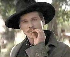 """I'm your huckleberry"" Doc Holliday... Tombstone 1993"
