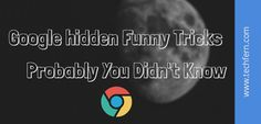Google Hidden Funny Tricks  Probably You Didnt Know |  Techfern Web Solutions Blogs For More Interesting Topic Visit   : http://www.techfern.com/blog/