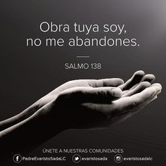 Obra tuya soy Biblical Verses, Bible Verses Quotes, Healing Words, Faith In Love, God Loves Me, Spiritual Life, Quotes About God, God Is Good, Love Words