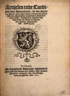 Artijclen ende conditien by ... den prince van Parme, Plaisance, etc ... Ghent, 1584