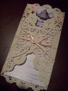 High Tea Bridal Shower invite idea  I would change it up a bit. But I love to doiley