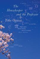 The Housekeeper and the Professor  (Book) : Ogawa, Yōko