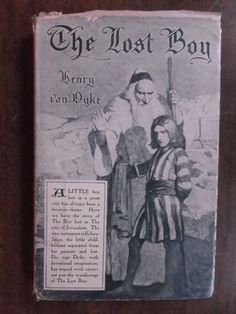 Henry Van Dyke ~ The Lost Boy ~ 1st/1st ~ HC/DJ ~ 1914 - SOLD!