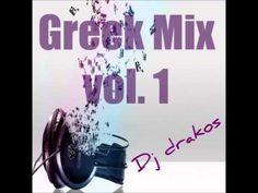 Dj drakos Greek Mix vol 1 2014 - YouTube