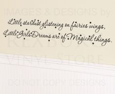 Wall Decal Quote Vinyl Sticker Art Little Stardust Fairies and Girl Dreams K54