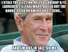 Go GWB you da man..