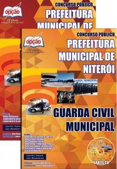 Apostila Concurso Prefeitura Municipal de Niterói / RJ - 2014: - Cargo: Guarda Civil Municipal