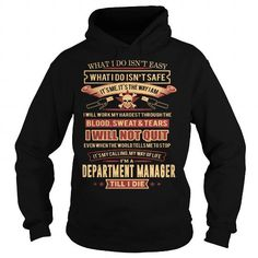 DEPARTMENT MANAGER T Shirts, Hoodies. Check price ==► https://www.sunfrog.com/LifeStyle/DEPARTMENT-MANAGER-94182315-Black-Hoodie.html?41382 $38.99