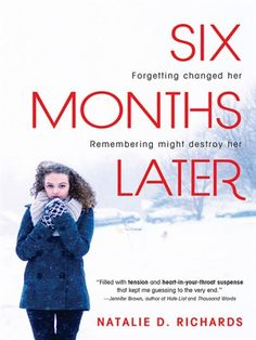 Six Months Later by Natalie Richards, available on Overdrive. Log in with your college details.