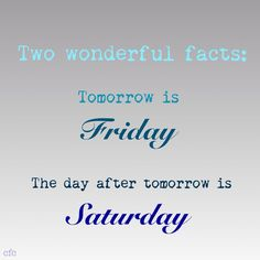 Two wonderful facts quotes quote days of the week thursday thursday quotes happy thursday