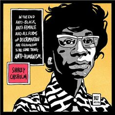 Black History/Future in Its Own Words — Medium Shirley Chisholm, Smash The Patriarchy, We Are All Human, Intersectional Feminism, Women In History, Black History Month, Social Issues, Woman Quotes, Words
