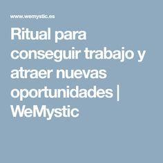 Ritual para conseguir trabajo y atraer nuevas oportunidades | WeMystic