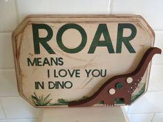 Dinosaur Bedroom Decor  Roar Means I Love You Sign by pinkapotamus, $12.00