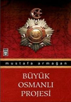 http://www.kitapgalerisi.com/BuYuK-OSMANLI-PROJESi_81173.html#0