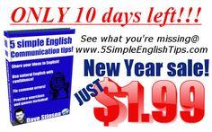 Sale ends Feb 1st! Visit http://www.5simpleenglishtips.com/ for more details!!!