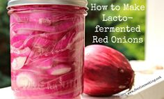 Lacto-fermented red onions are not as commonly made as pickled red onions but they're easier to make, tastier and healthier! Learn how here!