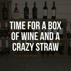 Wine Time, Wise Words, I Laughed, Lol, Humor, Sayings, My Love, How To Make, Meme