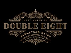 Double eight . graphic design . logo . typography . decorative font . elegant . black and gold .