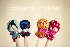 toddler drum sticks, wow we need these!
