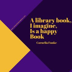 A #library #book I imagine is a happy book -Cornelia Funke #subscriptions