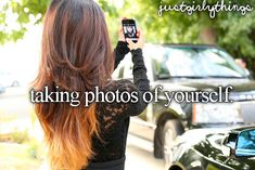 taking photos of yourself