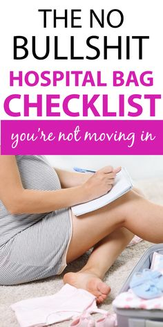 What does a mom need in her pregnancy hospital bag for labor and delivery? Turns out, you're NOT moving in to the hospital! This no BS hospital bag checklist includes no fluff ideas and a free printable checklist. Hospital Bag Checklist Uk, Hospital Bag List, Packing Hospital Bag, Hospital Bag For Mom To Be, Hospital Bag Essentials, Birth Hospital Bag, Delivery Hospital Bag, Baby Delivery, Baby List Needs Newborns