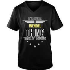 WENDEL It's a WENDEL thing you wouldn't understand shirts #gift #ideas #Popular #Everything #Videos #Shop #Animals #pets #Architecture #Art #Cars #motorcycles #Celebrities #DIY #crafts #Design #Education #Entertainment #Food #drink #Gardening #Geek #Hair #beauty #Health #fitness #History #Holidays #events #Home decor #Humor #Illustrations #posters #Kids #parenting #Men #Outdoors #Photography #Products #Quotes #Science #nature #Sports #Tattoos #Technology #Travel #Weddings #Women