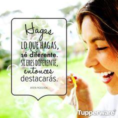 ¡Sé diferente! #Tupperware #Frases #Inspiracion