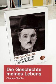 Charly Chaplin – Die Geschichte meines Lebens