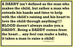 "A message for all of the single mothers who stuggle with their baby ""Daddy"". Not just single moms but to the step dads too who love as much as if they' were a real daddy. My step dad is amazing Life Quotes Love, Great Quotes, Quotes To Live By, Inspirational Quotes, Awesome Quotes, Family Quotes, Random Quotes, Quotes Quotes, Quotes 2016"