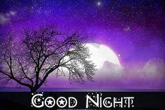 Good Night Pictures, Images, Photos - Page 2 Good Night Prayer Images, Sweet Good Night Images, Sweet Dreams Images, New Good Night Images, Good Night Quotes Images, Good Night Messages, Night Pictures, Pictures Images, Nature Pictures